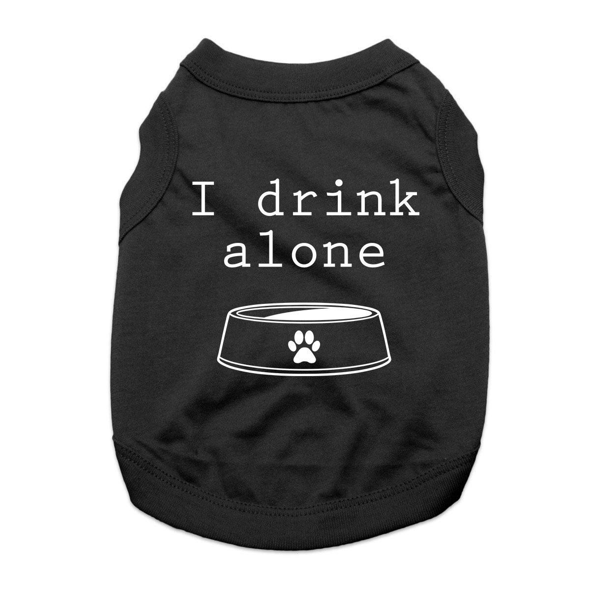 I Drink Alone Dog Shirt - Black