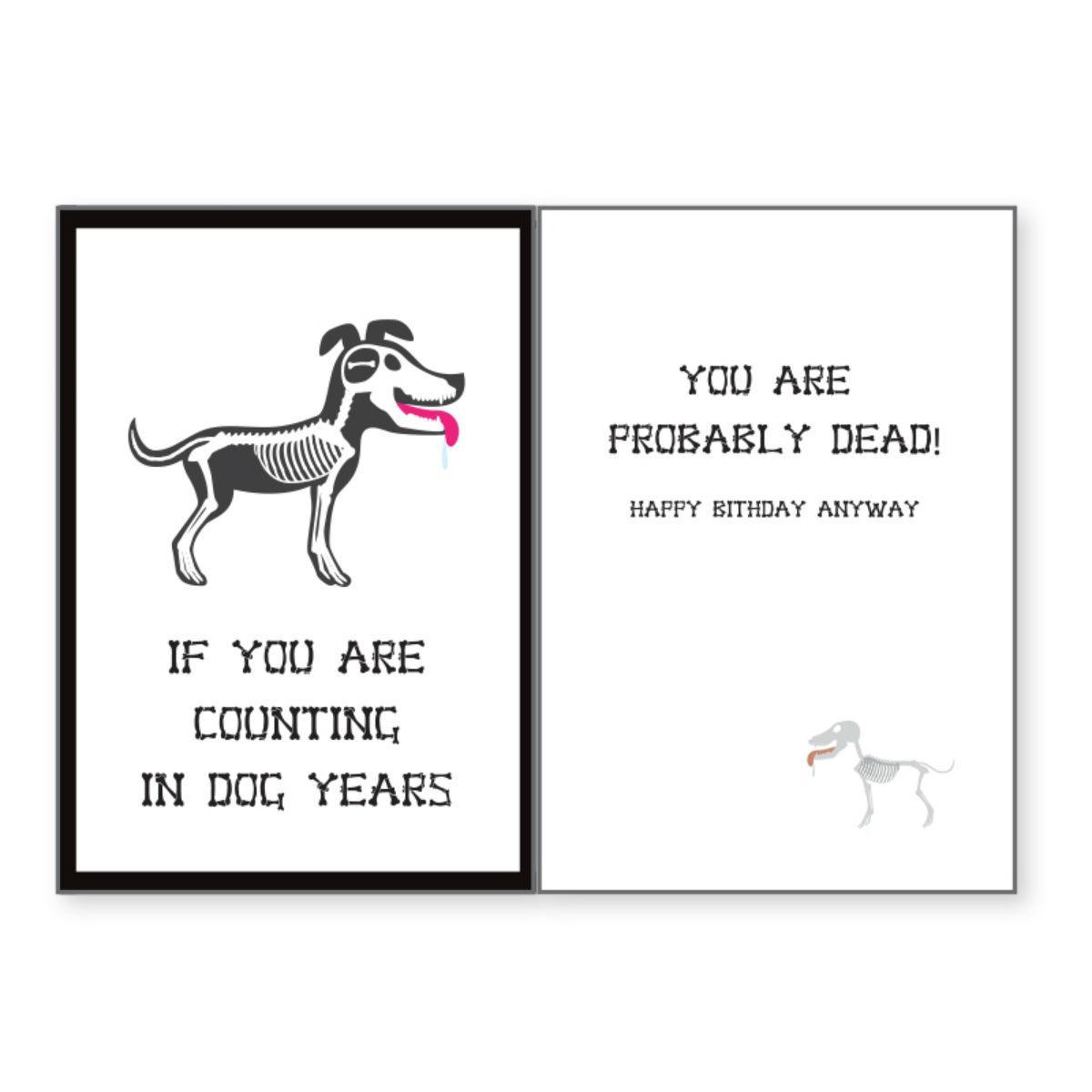 Birthday Greeting Card by Dog Speak - In Dog Years...