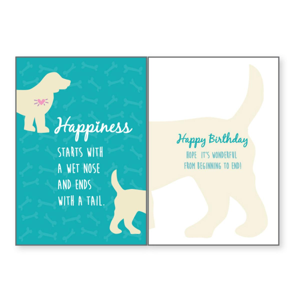 Birthday Greeting Card by Dog Speak - Happiness Is A Wet Nose...