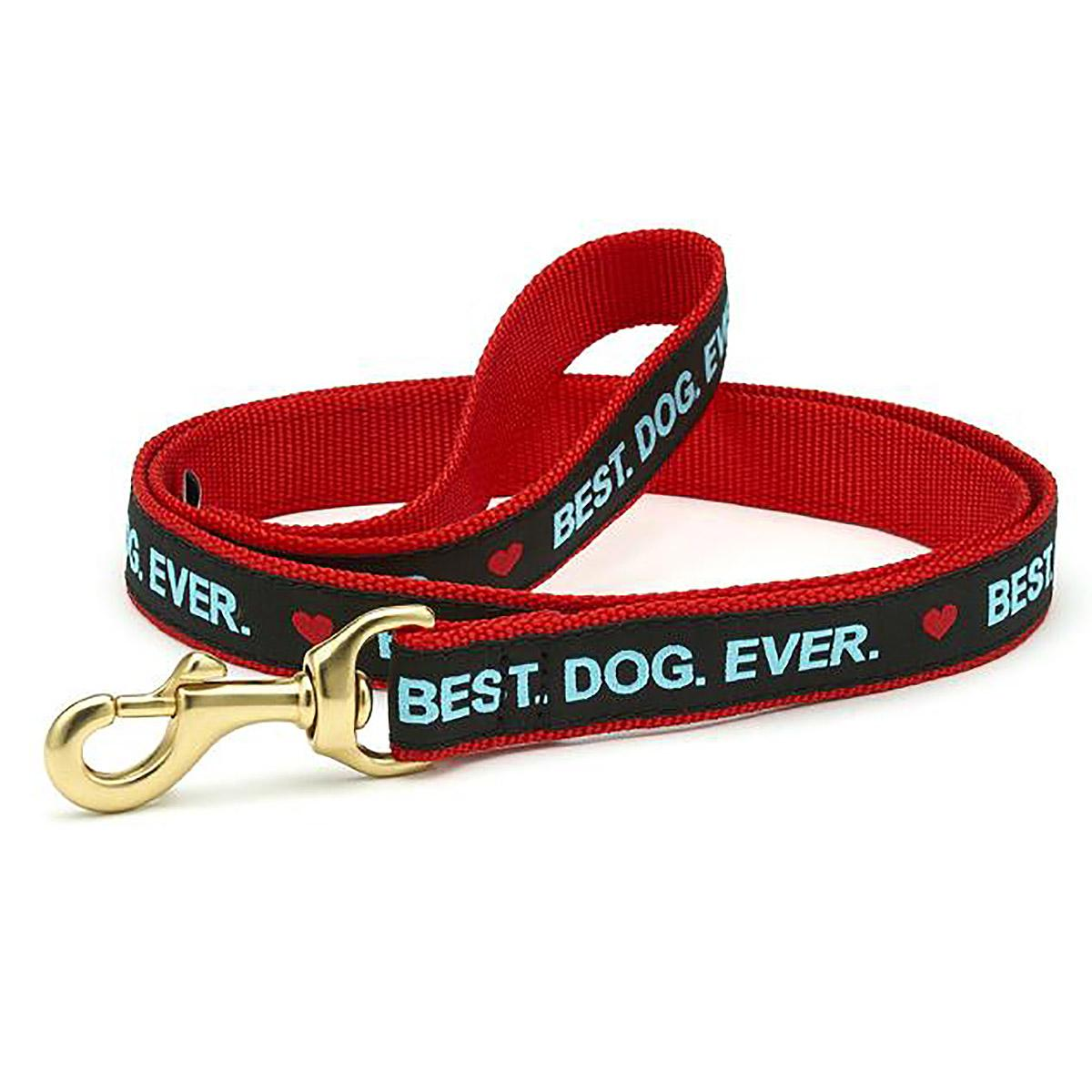 Best. Dog. Ever. Dog Leash by Up Country