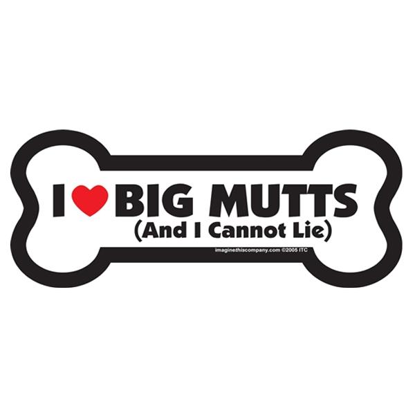 Bone Magnet - I Love Big Mutts