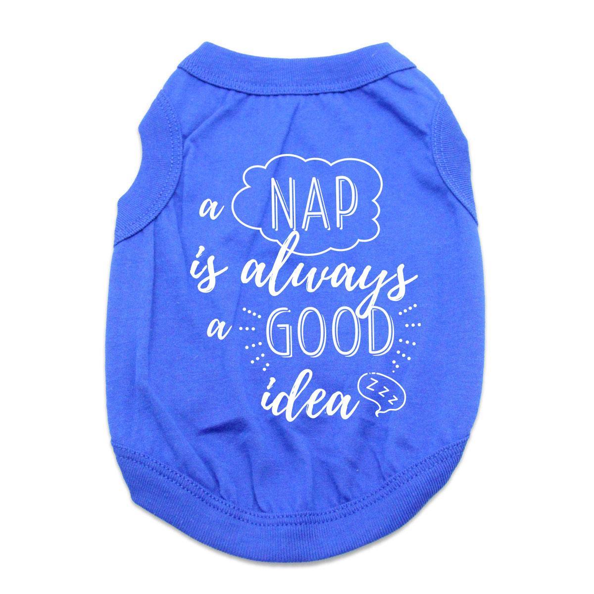A Nap is Always a Good Idea Dog Shirt - Blue