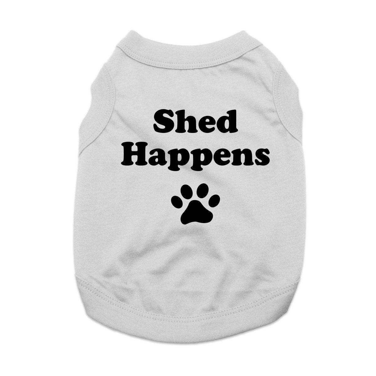 Shed Happens Dog Shirt - Gray