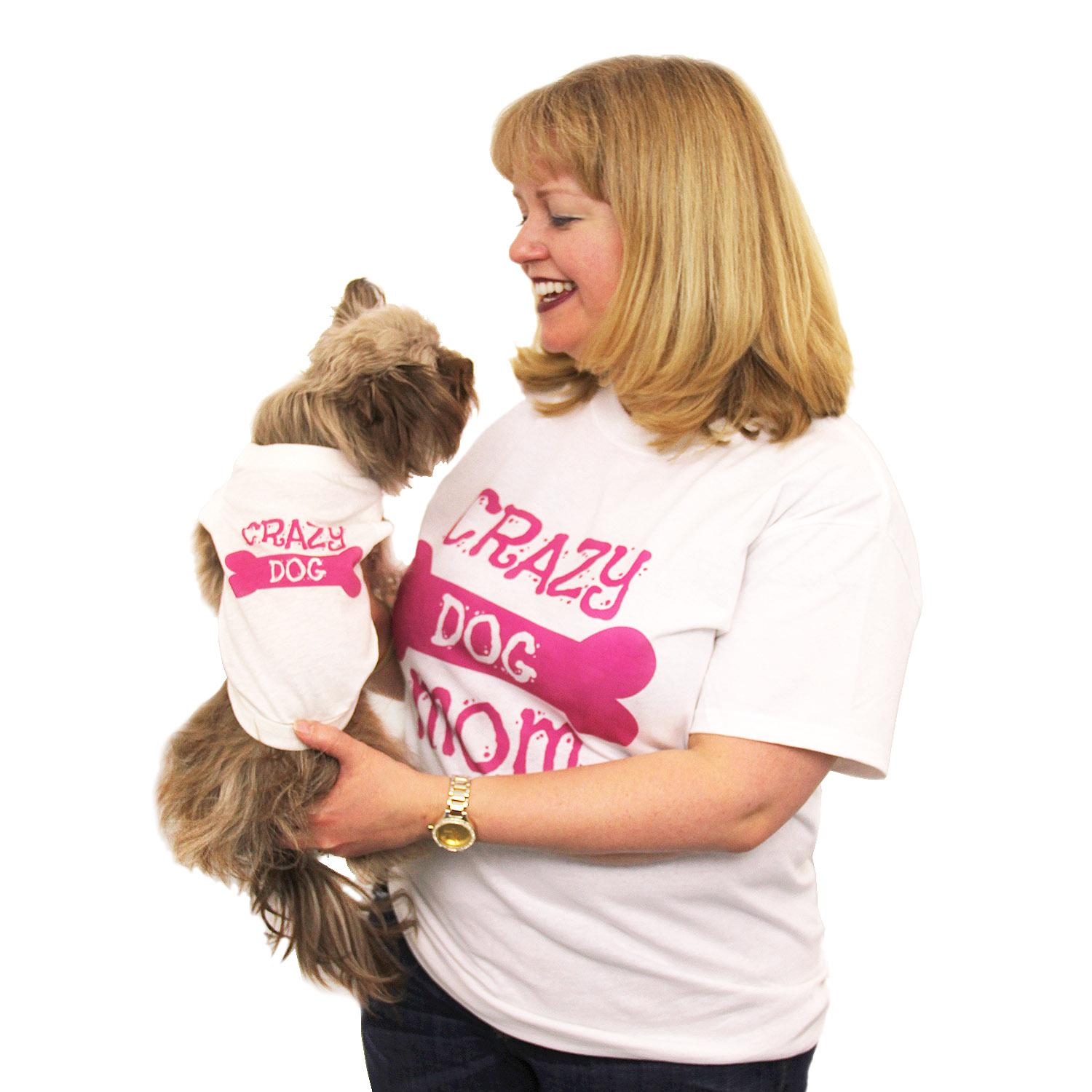 Crazy Dog Shirt / Crazy Dog Mom Human Shirt - White with Pink Print