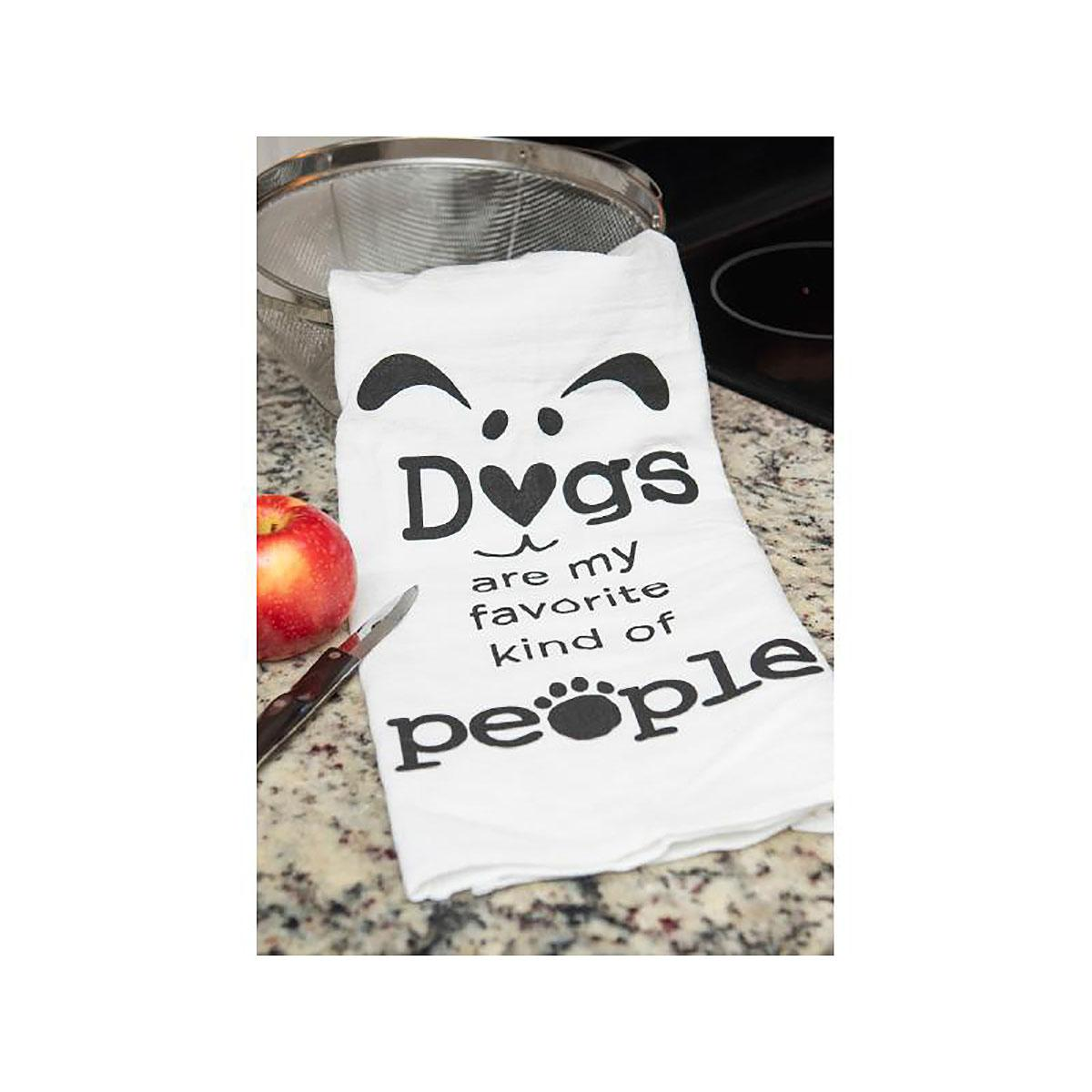 Dogs Are My Favorite Kind Of People Kitchen Towel by Dog Speak