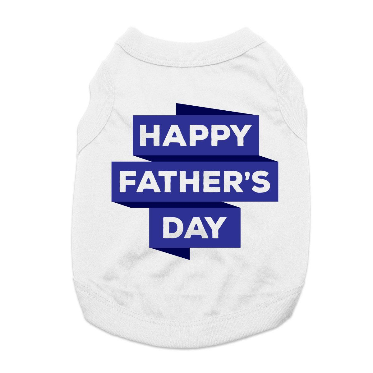 Happy Father's Day Dog Shirt - White