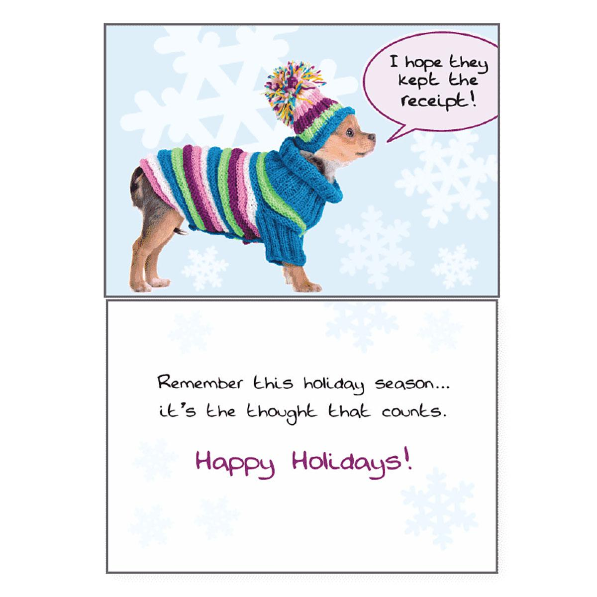 Holiday Greeting Card by Dog Speak - I Hope They Kept The Receipt