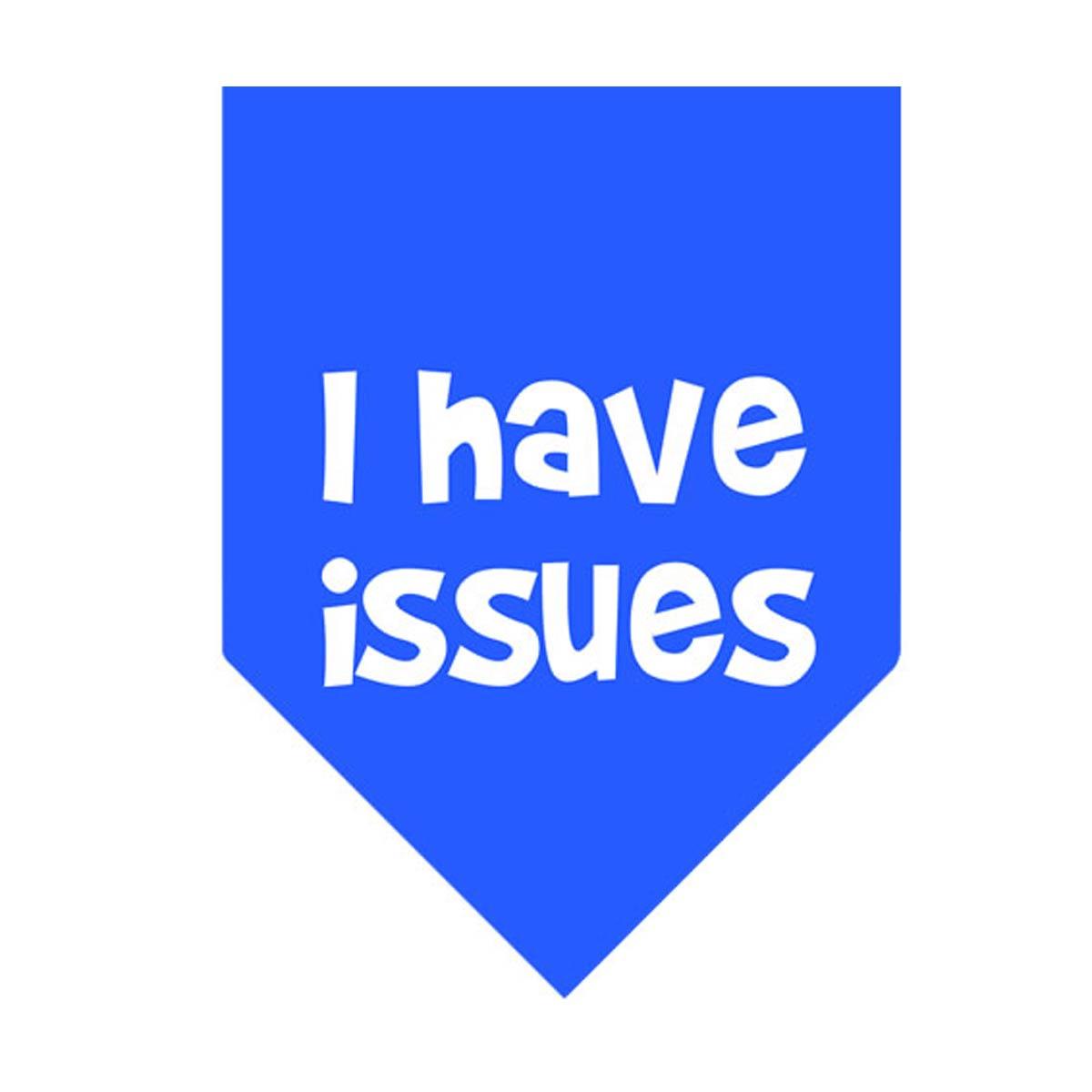I Have Issues Dog Bandana - Blue