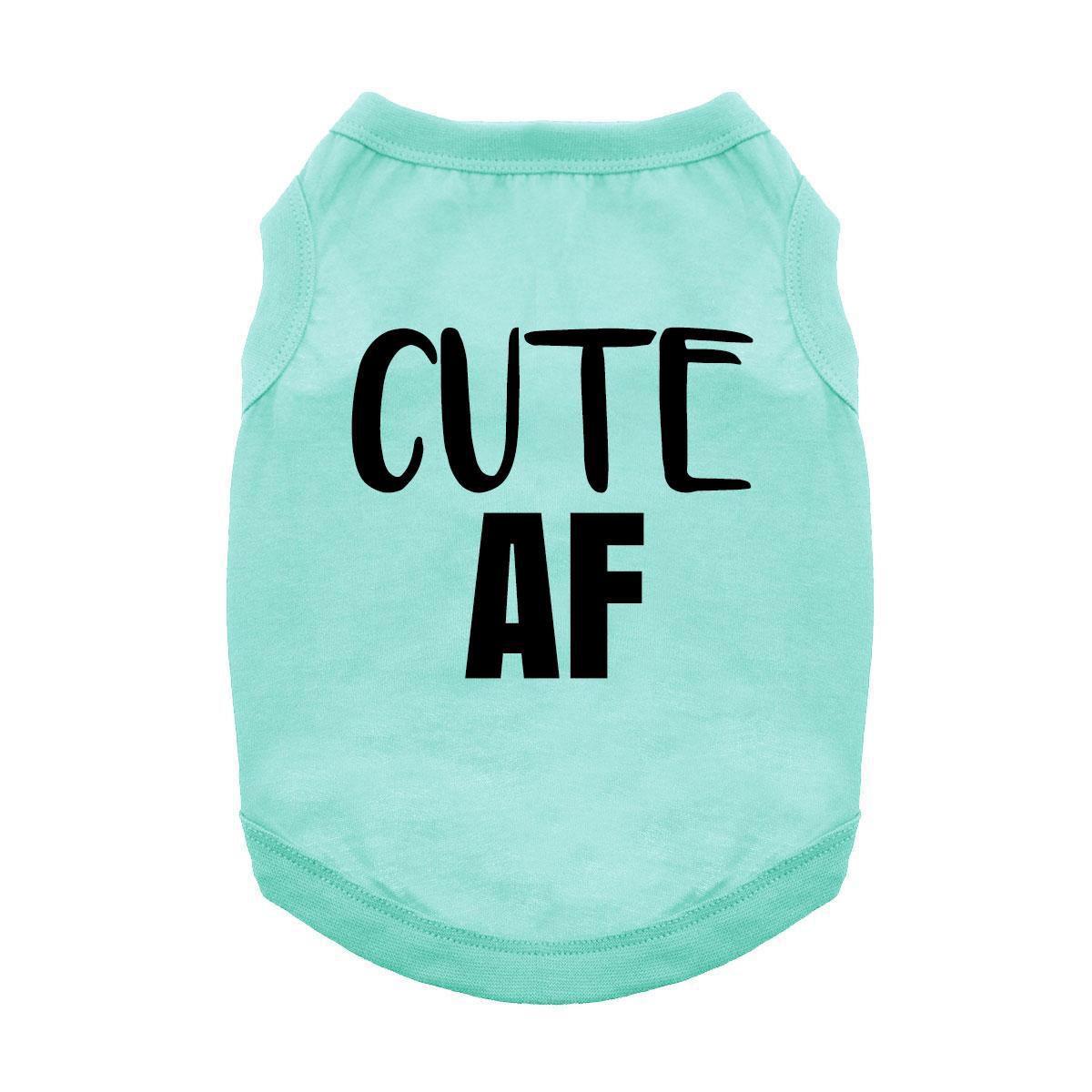 Cute AF Dog Shirt - Teal