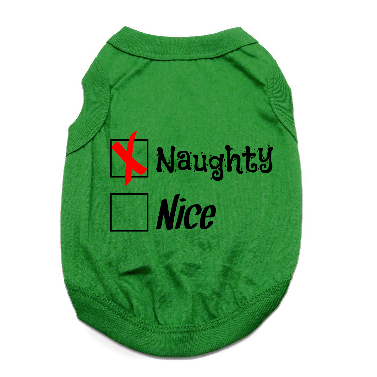 Naughty or Nice Dog Shirt - Naughty Green
