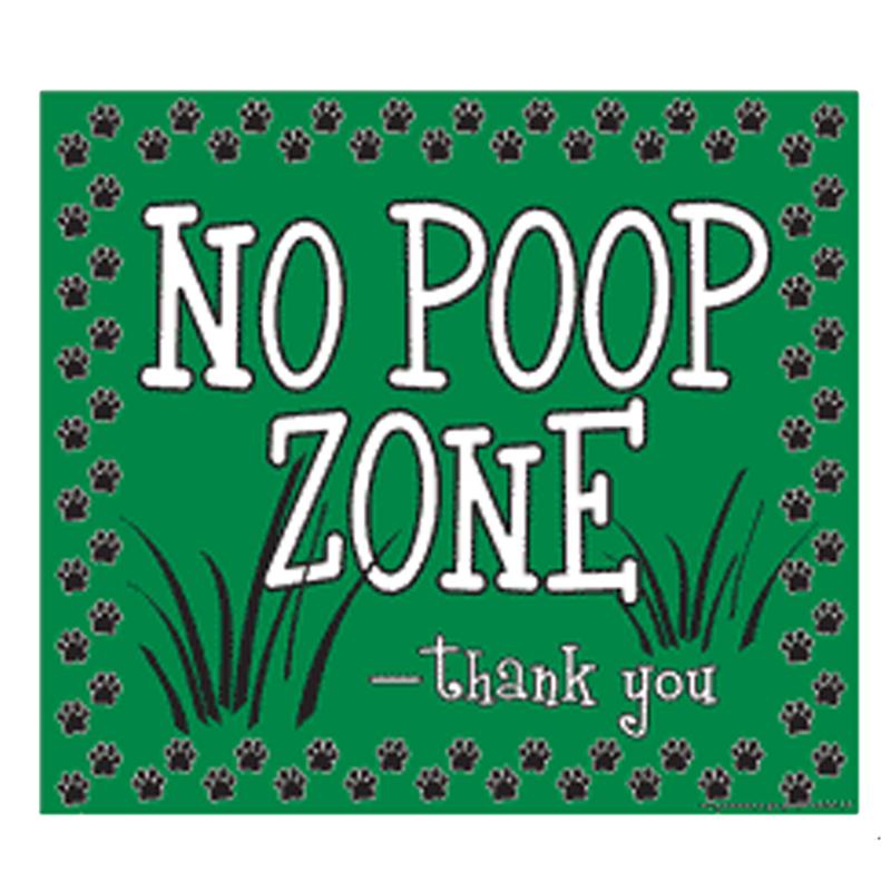 No Poop Zone Yard Sign - Green