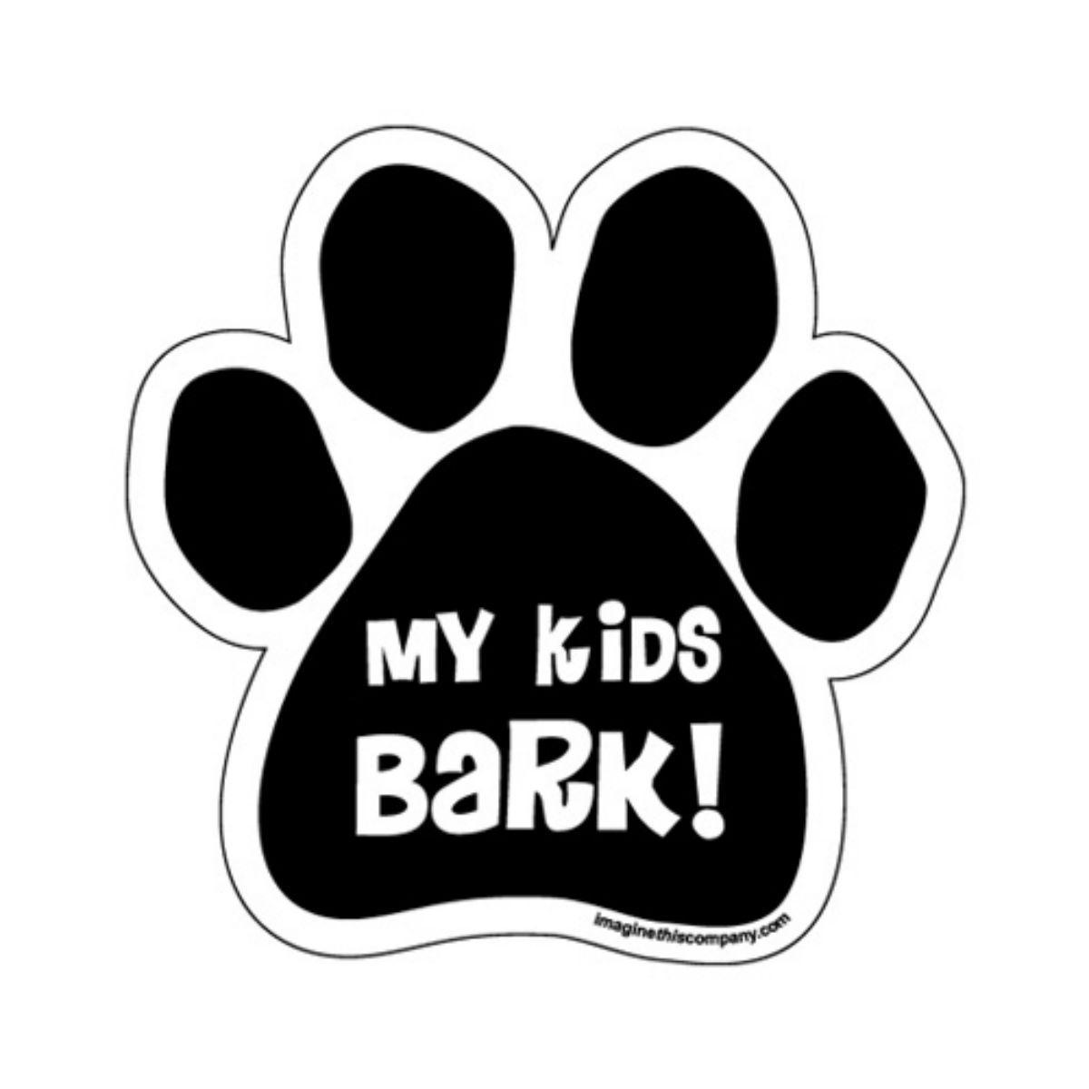 Paw Magnet - My Kids Bark