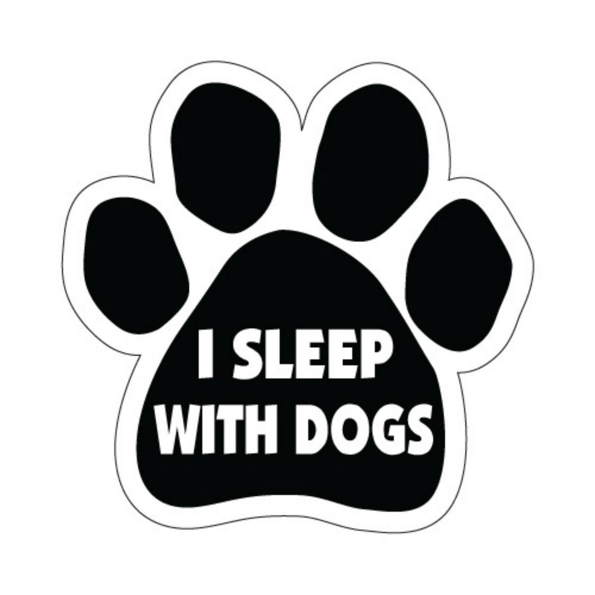 Paw Magnet - I Sleep with Dogs