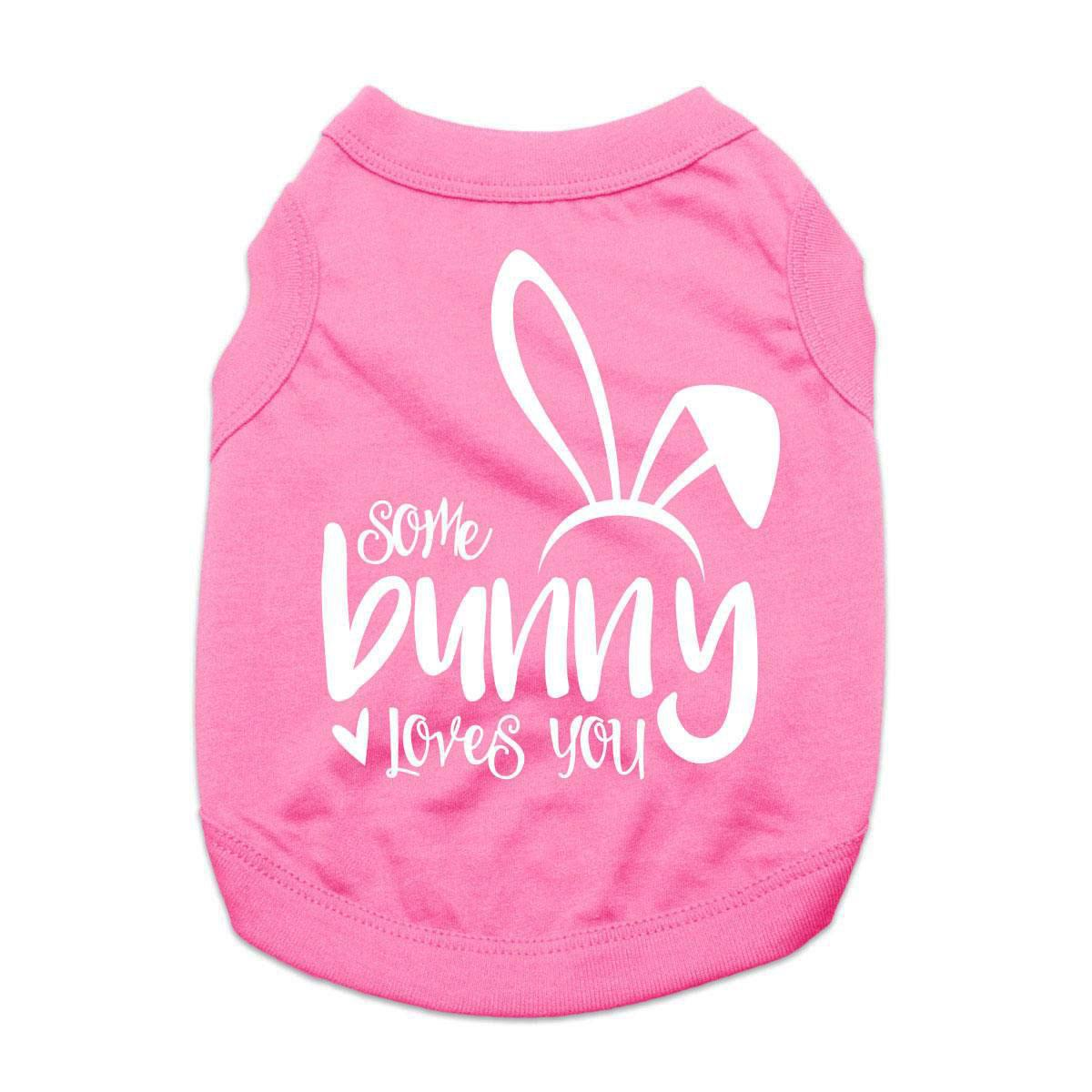 Some Bunny Loves You Dog Shirt - Light Pink