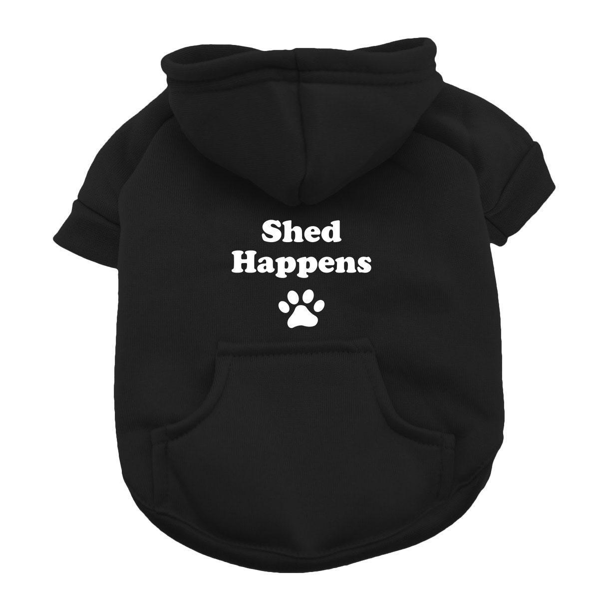 Shed Happens Dog Hoodie - Black