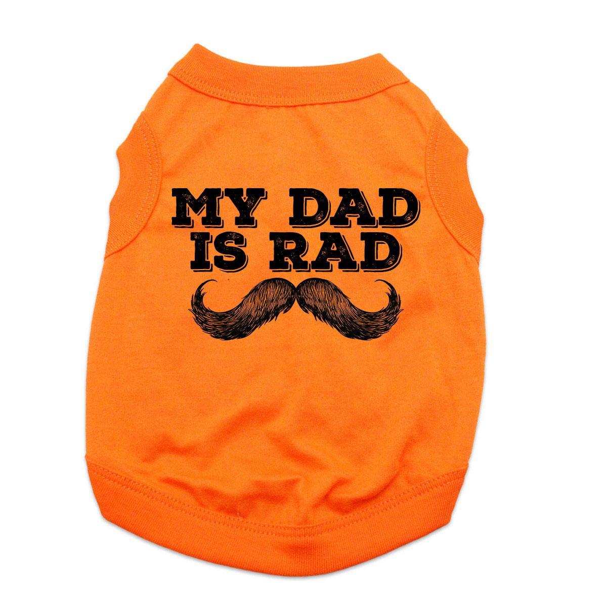 My Dad is Rad Dog Shirt - Orange