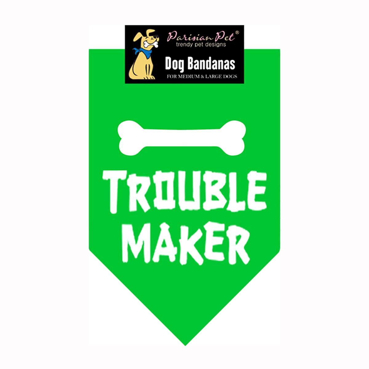Troublemaker Dog Bandana - Green