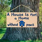 View Image 1 of A House is not a Home without Paws Wood Sign