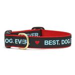 View Image 1 of Best. Dog. Ever. Dog Collar by Up Country