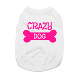 View Image 5 of Crazy Dog Shirt / Crazy Dog Mom Human Shirt - White with Pink Print