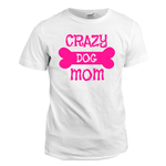View Image 6 of Crazy Dog Shirt / Crazy Dog Mom Human Shirt - White with Pink Print