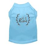 View Image 1 of He Is Risen Screen Print Dog Shirt - Baby Blue