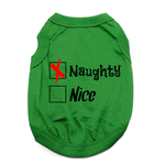 View Image 1 of Naughty or Nice Dog Shirt - Naughty Green