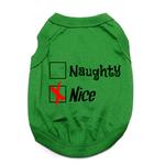 View Image 1 of Naughty or Nice Dog Shirt - Nice Green