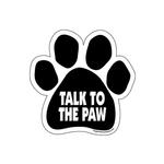 View Image 1 of Paw Magnet - Talk To The Paw
