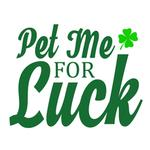 View Image 2 of Pet Me for Luck Dog Shirt - White