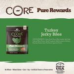 View Image 3 of Wellness CORE Natural Grain Free Pure Rewards Jerky Bites - Turkey Jerky