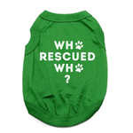 View Image 1 of Who Rescued Who Dog Shirt - Green