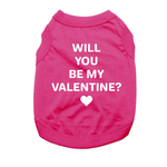 View Image 1 of Will You Be My Valentine? Dog Shirt - Bright Pink