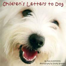Children's Letters to Dog Book for Humans