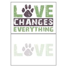 Blank Greeting Card by Dog Speak - Love Changes Everything