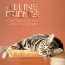 Just Feline Friends Book for Human; A Cat's Tribute to Comrades, Companions & Confidants