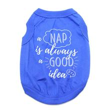 A Nap is Always a Good Idea Dog Shirt - Blue