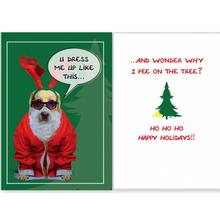 Dog Speak Dog Christmas Card - You Dress Me Up