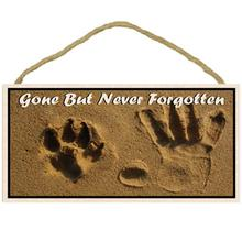Gone But Never Forgotten Memorial Wood Sign