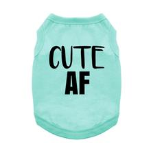 Cute AF Dog Dog Shirt - Teal