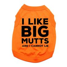 I Like Big Mutts and I Cannot Lie Dog Shirt - Orange