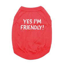 Yes I'm Friendly Dog Shirt - Red