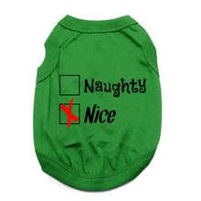 06898e6f04e7 Naughty or Nice Dog Shirt - Nice Green