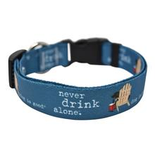Never Drink Alone Dog Collar and Leash Collection by Dog is Good
