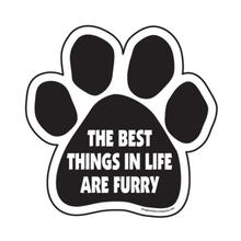 Paw Magnet - Best Things in Life are Furry