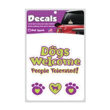 Dogs Welcome People Tolerated Car Window Decal by Dog Speak