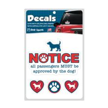 Notice All Passengers Must Be Approved Car Window Decal by Dog Speak