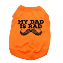 My Dad is Rad Dog Shirt - Orange