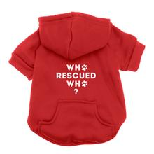 Who Rescued Who Dog Hoodie - Red